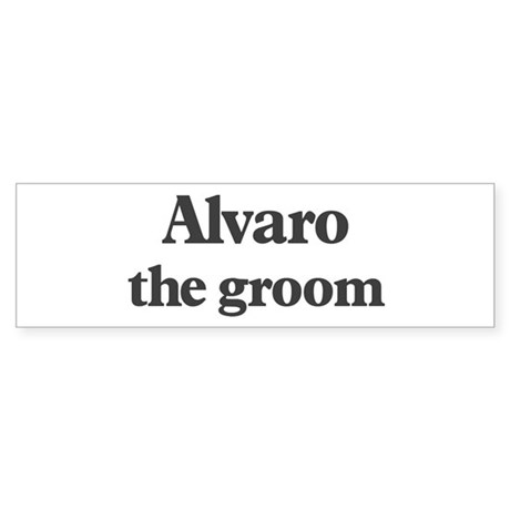 Alvaro the groom Bumper Sticker