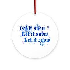 Let It Snow Ornament (Round)