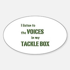 Voices in My Tackle Box Oval Decal