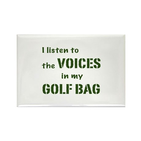 Voices in My Golf Bag Rectangle Magnet