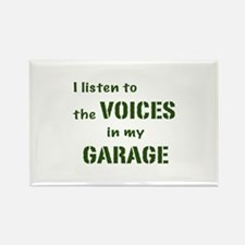 Voices in My Garage Rectangle Magnet