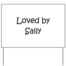 Cute Sally Yard Sign