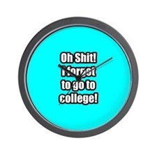 Forgot to go to college