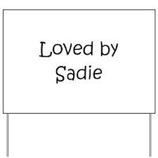 Cute Sadie Yard Sign