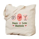 Peace Love Martini Tote Bag