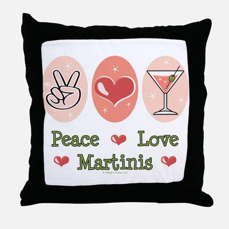 Peace Love Martini Throw Pillow