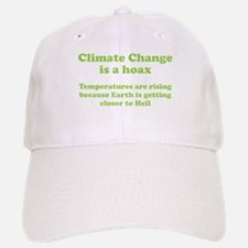 Climate Change is a hoax. We are closer to hell Ca