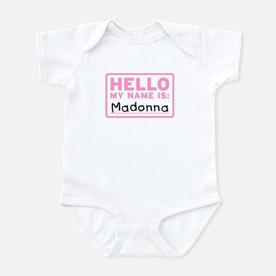 Hello My Name Is: Madonna - Infant Bodysuit