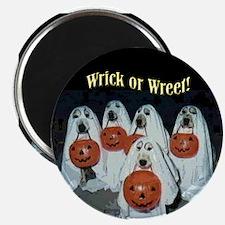 Wrick or Wreet Magnet