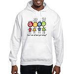 Let's Get Along Hooded Sweatshirt