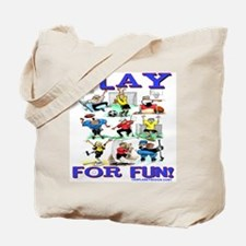 Play For FUN! Tote Bag
