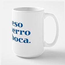 I Kiss My Dog on the Mouth (Spanish) Mug