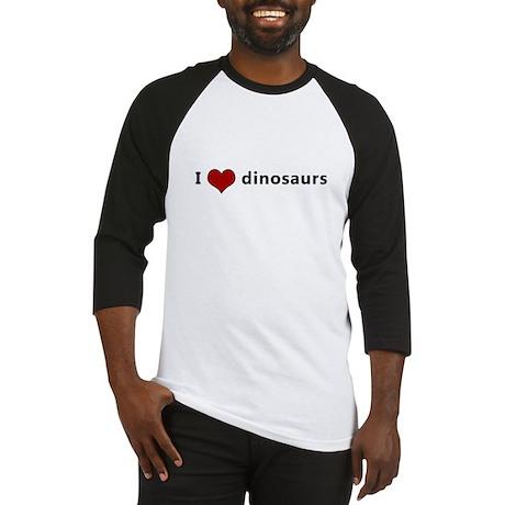 I Heart (Love) Dinosaurs Baseball Jersey