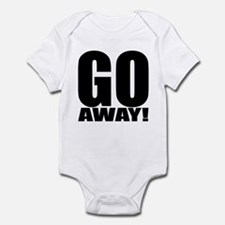 Go Away Infant Bodysuit