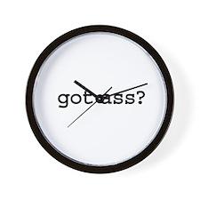 got ass? Wall Clock