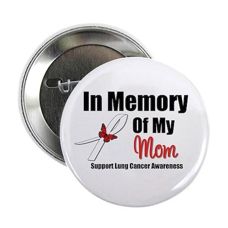 "InMemoryMom Lung Cancer 2.25"" Button"
