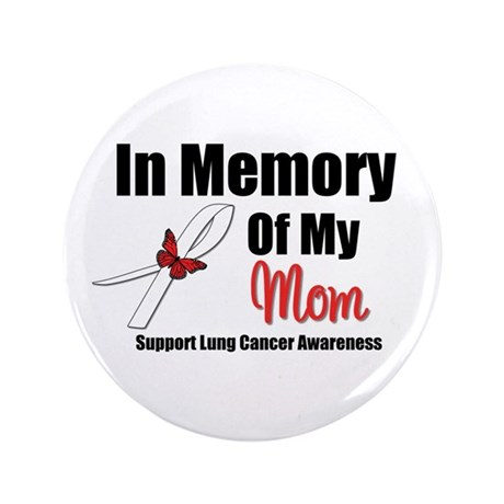 "InMemoryMom Lung Cancer 3.5"" Button"