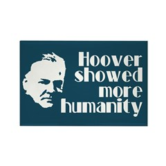 Hoover more humanity. Rectangle Magnet (10 pack)