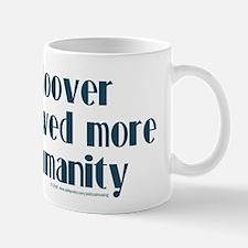 Hoover more humanity. Mug