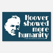 Hoover more humanity. Rectangle Decal
