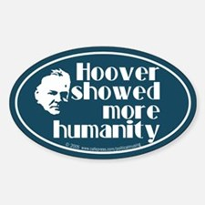 Hoover more humanity. Oval Decal