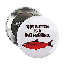 "'Red Herring' Writer 2.25"" Button"