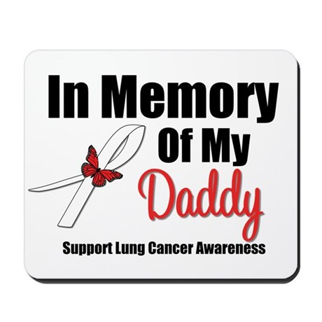 InMemoryDaddy Lung Cancer Mousepad