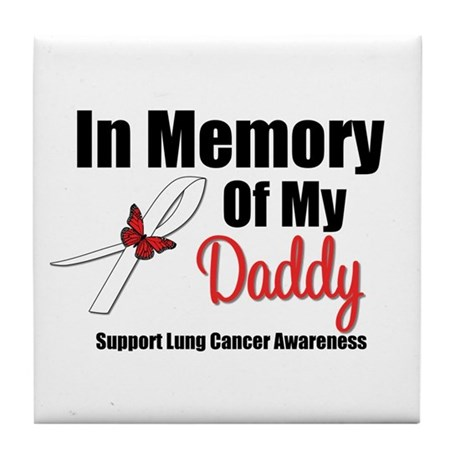 InMemoryDaddy Lung Cancer Tile Coaster