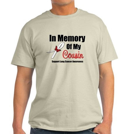 InMemoryCousin Lung Cancer Light T-Shirt