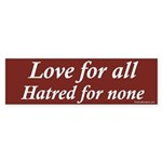 Love for all - Hatred for none