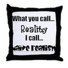 naive realism Throw Pillow