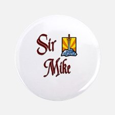 """Sir Mike 3.5"""" Button"""