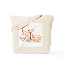 """GIVE THANKS"" Tote Bag"