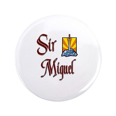 """Sir Miguel 3.5"""" Button"""