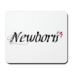 Newborn Mousepad