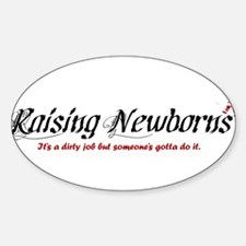 Raising Newborns Oval Decal
