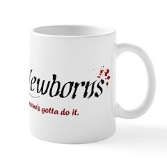 Raising Newborns Mug