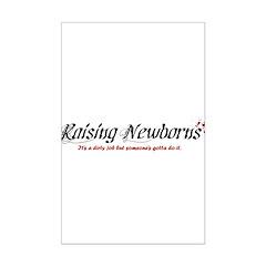Raising Newborns Posters