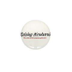 Raising Newborns Mini Button (100 pack)
