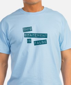 'This Statement Is False' T-Shirt