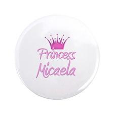 "Princess Micaela 3.5"" Button"