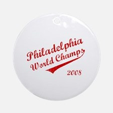 Philadelphia World Champs 2008 Ornament (Round)