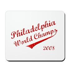 Philadelphia World Champs 2008 Mousepad
