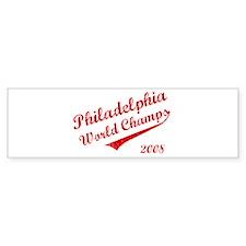 Philadelphia World Champs 2008 Bumper Bumper Sticker