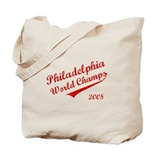 Philadelphia World Champs 2008 Tote Bag