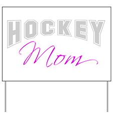 Hockey Mom (grey) Yard Sign