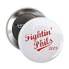 "Fightin' Phils 2008 2.25"" Button"