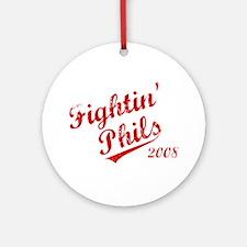 Fightin' Phils 2008 Ornament (Round)