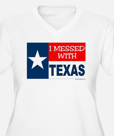 """I Messed With Texas"" T-Shirt"