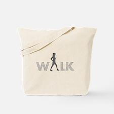 Walk Tote Bag